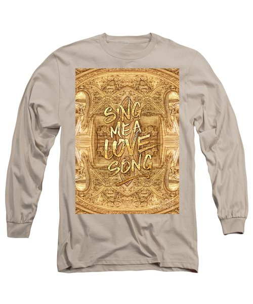 Sing Me A Love Song Opera Garnier Antique Sheet Music Long Sleeve T-Shirt