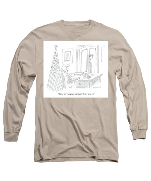Some Very Angry Polar Bears To See You Long Sleeve T-Shirt