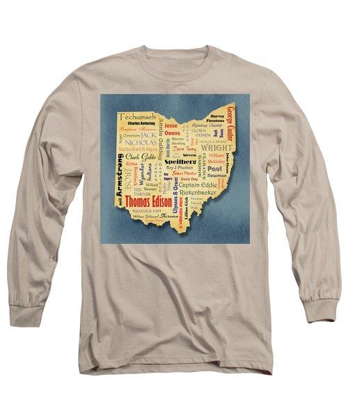 States - Famous Ohio Long Sleeve T-Shirt by Ron Grafe