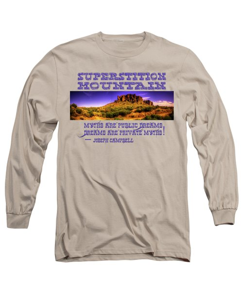 Superstition Mountains In Panorama Late Afternoon Long Sleeve T-Shirt