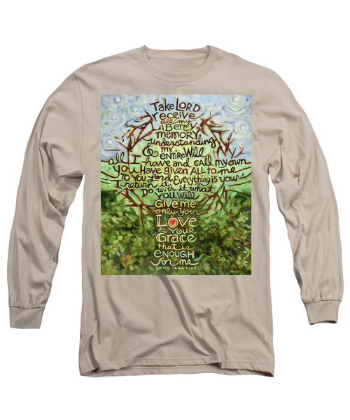 Take Lord, Receive Long Sleeve T-Shirt