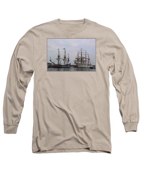 Historic Tall Ships Hermione And Sagres Long Sleeve T-Shirt