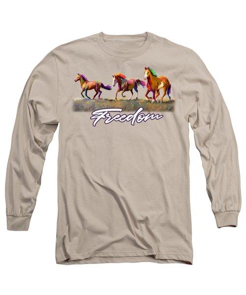 Taste Of Freedom Long Sleeve T-Shirt