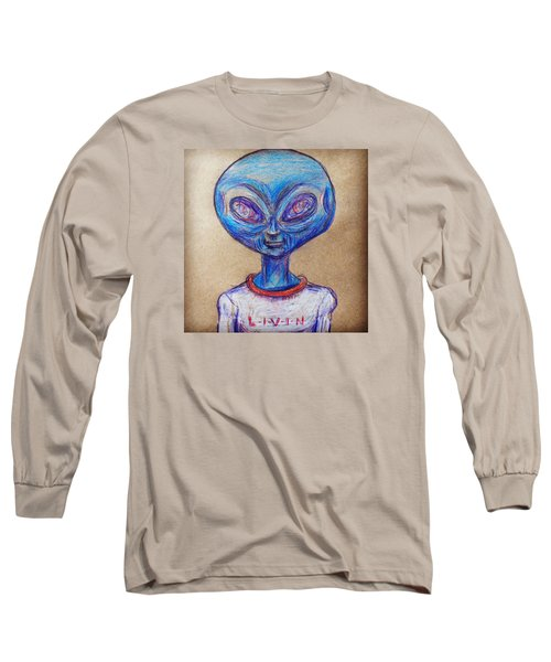 Long Sleeve T-Shirt featuring the drawing The Alien Is L-i-v-i-n by Similar Alien