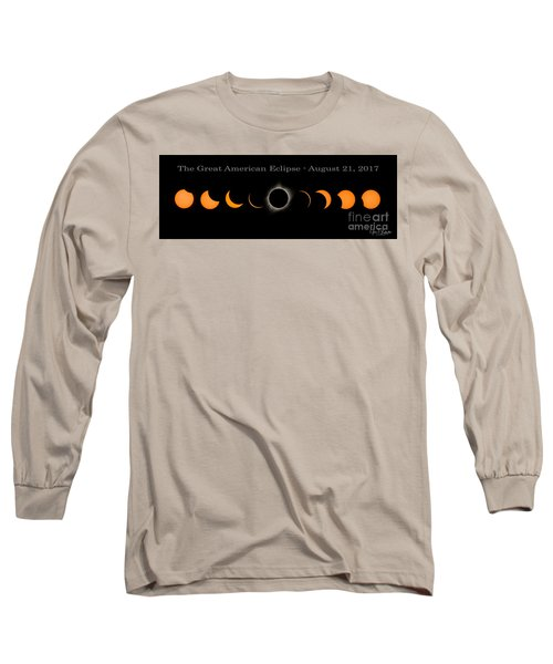 The Great American Eclipse Of 2017 Long Sleeve T-Shirt
