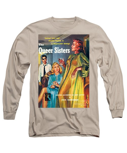 The Queer Sisters Long Sleeve T-Shirt