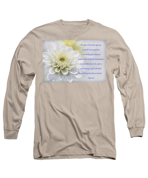 The Spirit Of The Lord Is Upon Me Long Sleeve T-Shirt