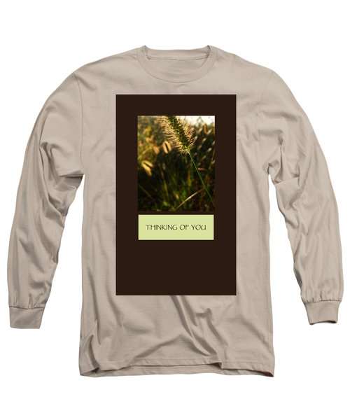 Thinking Of You Long Sleeve T-Shirt by Mary Ellen Frazee