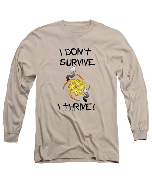 Thrive Long Sleeve T-Shirt by Judi Saunders