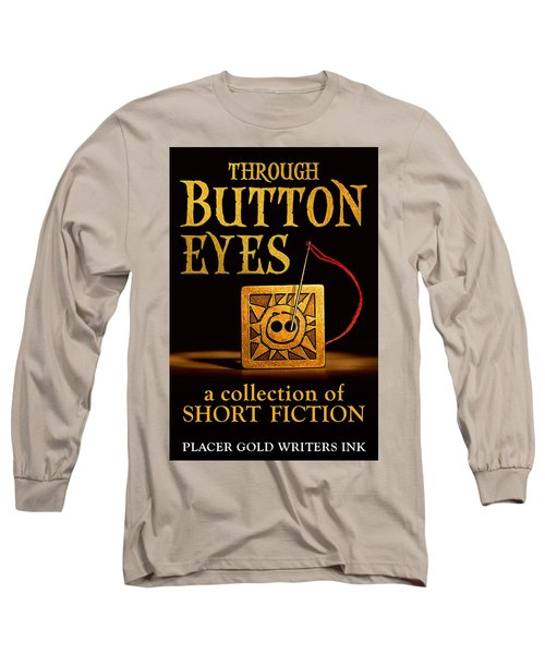 Long Sleeve T-Shirt featuring the mixed media Through Button Eyes by Patrick Witz