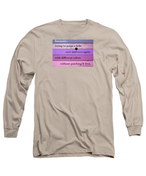 To Change Your Life Change Your Habits Long Sleeve T-Shirt