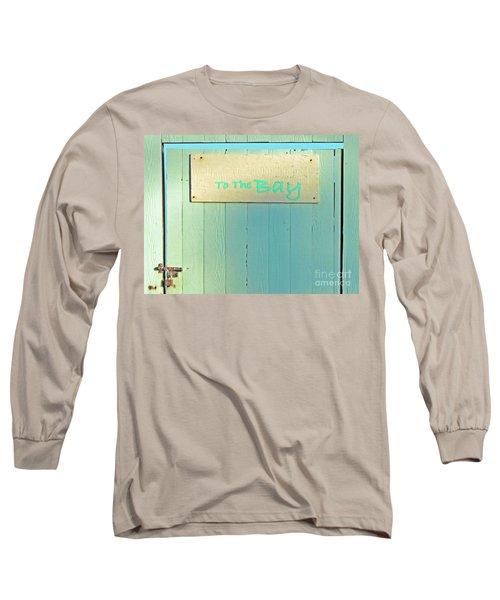 Long Sleeve T-Shirt featuring the photograph To The Bay by Joe Jake Pratt