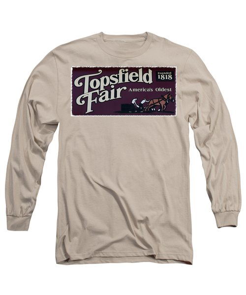 Topsfield Fair 1818 Long Sleeve T-Shirt