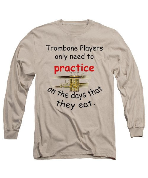 Trumpets Practice When They Eat Long Sleeve T-Shirt