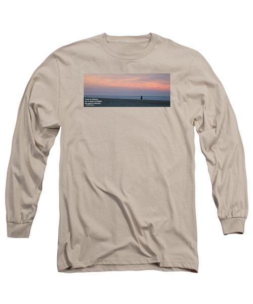 Trust In Dreams... Long Sleeve T-Shirt by Robert Banach