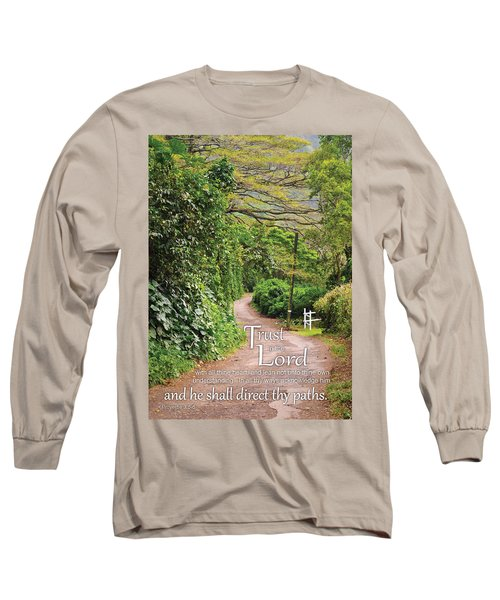 Trust In The Lord Long Sleeve T-Shirt