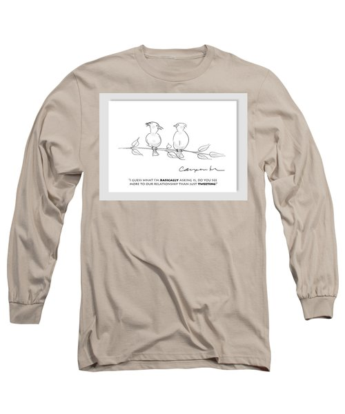 Tweeting Long Sleeve T-Shirt
