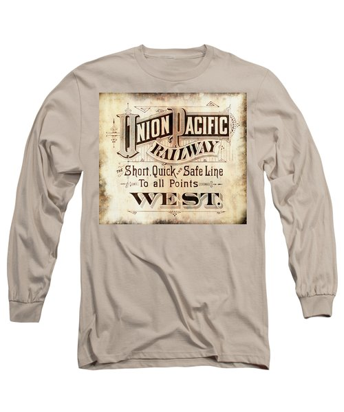 Long Sleeve T-Shirt featuring the mixed media Union Pacific Railroad - Gateway To The West  1883 by Daniel Hagerman