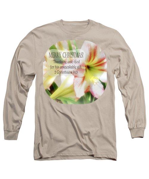 Unspeakable Gift Long Sleeve T-Shirt