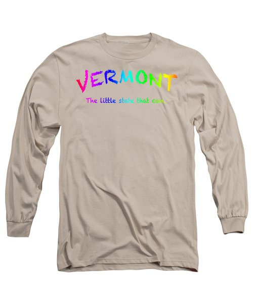 Vermont The Little State Long Sleeve T-Shirt by George Robinson