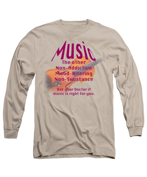 Violin Or Viola Music Is Right For You 5499.02 Long Sleeve T-Shirt by M K  Miller