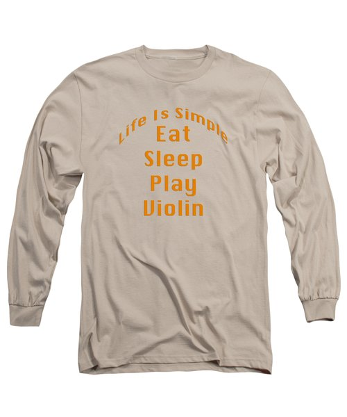 Violin Viola Eat Sleep Play Violin 5522.02 Long Sleeve T-Shirt by M K  Miller