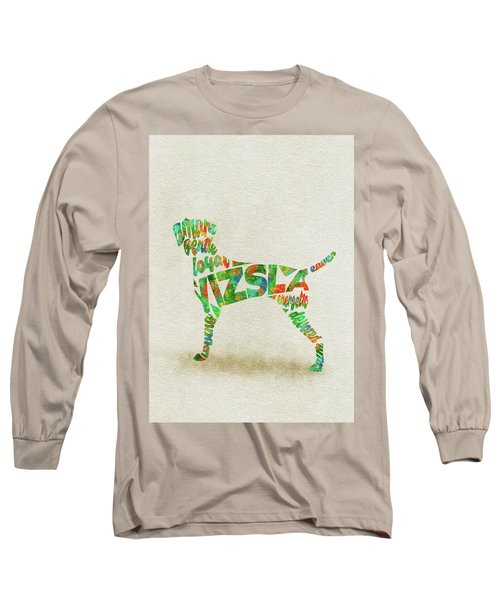 Long Sleeve T-Shirt featuring the painting Vizsla Watercolor Painting / Typographic Art by Inspirowl Design