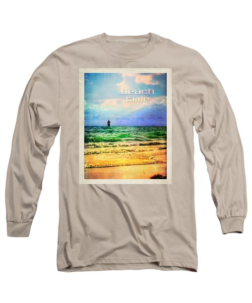 Beach Time Long Sleeve T-Shirt by Tammy Wetzel