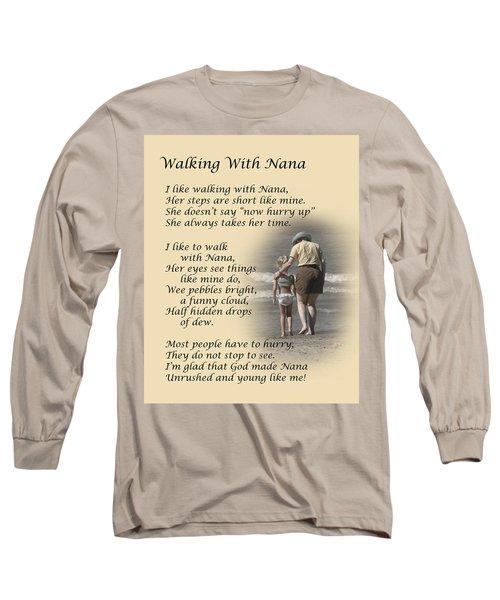 Walking With Nana Long Sleeve T-Shirt
