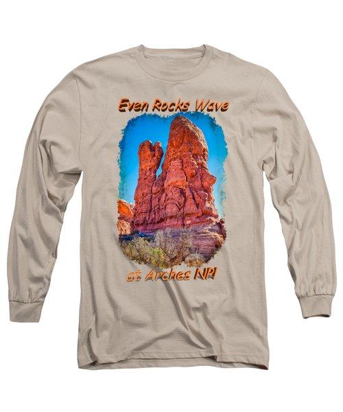 Waving Rock Long Sleeve T-Shirt