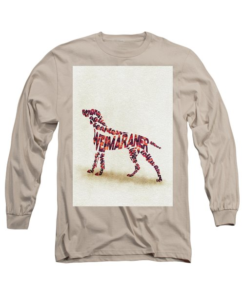 Long Sleeve T-Shirt featuring the painting Weimaraner Watercolor Painting / Typographic Art by Inspirowl Design