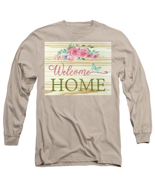 Long Sleeve T-Shirt featuring the digital art Welcome Home-c by Jean Plout