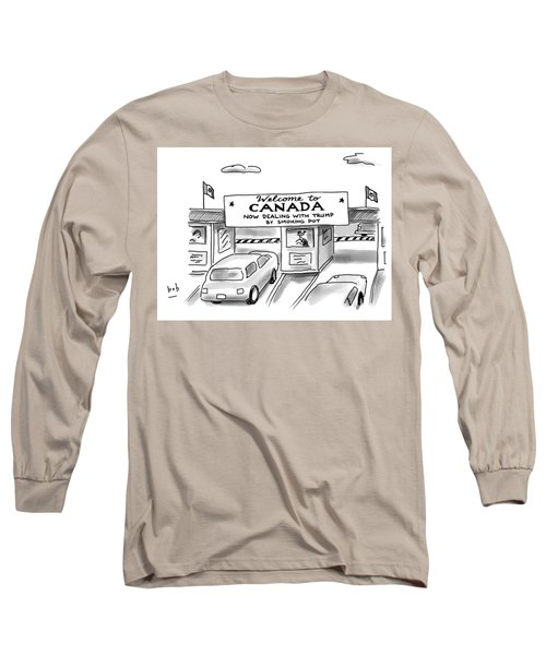 Welcome To Canada Long Sleeve T-Shirt