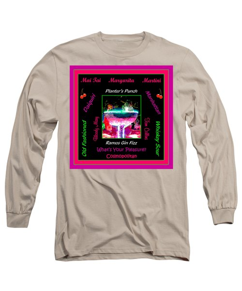 What's Your Pleasure Long Sleeve T-Shirt by Marian Bell