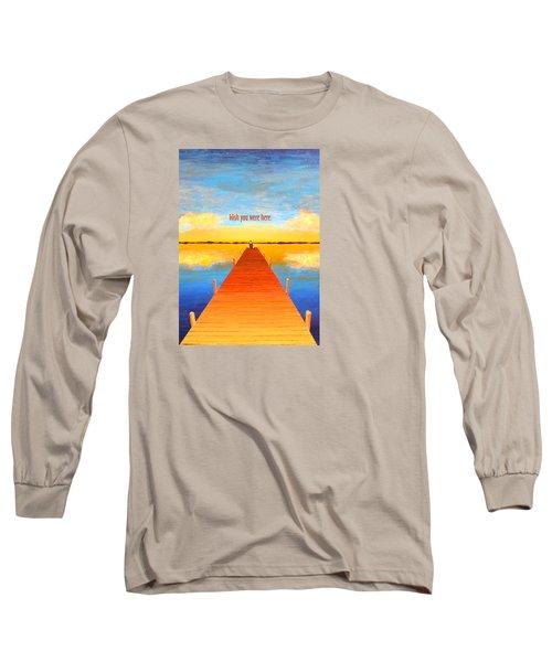 Wish - Pier - Greeting Card Long Sleeve T-Shirt