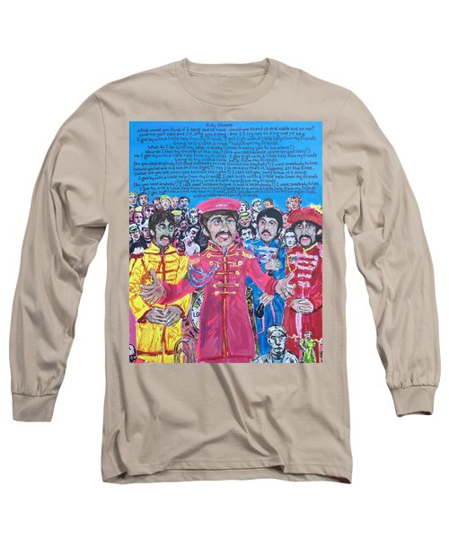 With A Little Help From My Friends Long Sleeve T-Shirt