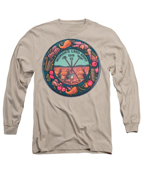 Womans Land Army Of America 1918 Suffragette Early Feminist Political Art Long Sleeve T-Shirt