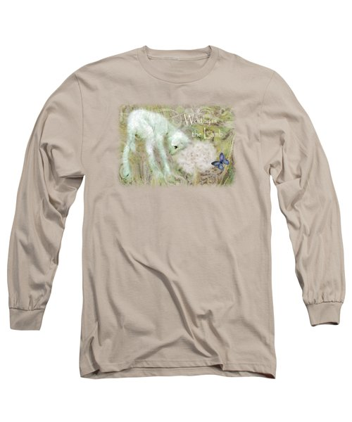 Worthy Is The Lamb - Quote Long Sleeve T-Shirt