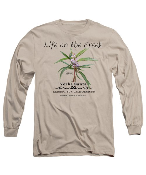 Yerba Santa Long Sleeve T-Shirt