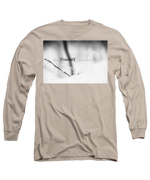 Yourself Long Sleeve T-Shirt
