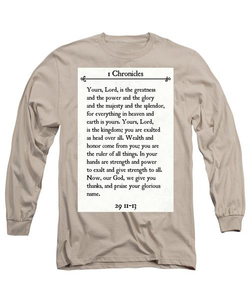 1 Chronicles 29 11-13- Inspirational Quotes Wall Art Collection Long Sleeve T-Shirt