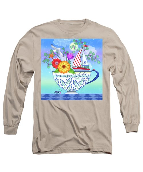 Dwell In Possibility Long Sleeve T-Shirt