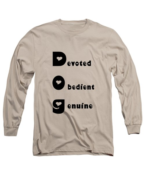 Dog With Black Words Long Sleeve T-Shirt