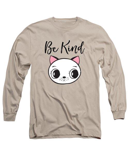 Be Kind - Baby Room Art Poster Print Long Sleeve T-Shirt