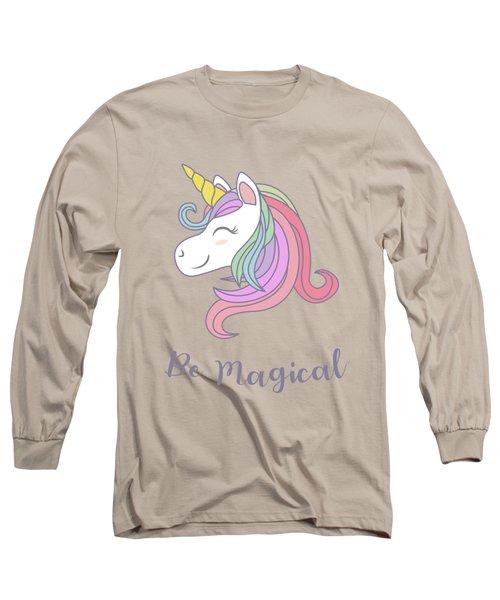 Be Magical - Baby Room Nursery Art Poster Print Long Sleeve T-Shirt