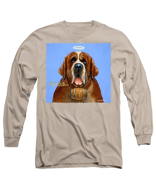B.y.o.b... Long Sleeve T-Shirt