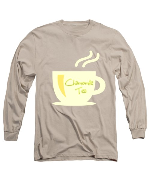 Chamomile Tea  Long Sleeve T-Shirt