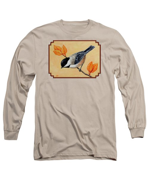 Chickadee And Autumn Leaves Long Sleeve T-Shirt