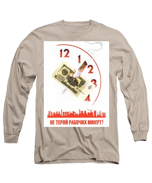 Do Not Waste Your Working Hours Long Sleeve T-Shirt