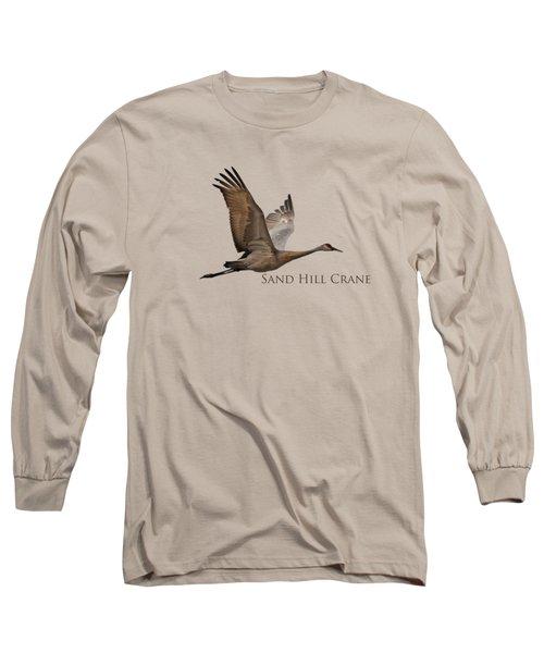 Flight Of The Sandhill Crane Long Sleeve T-Shirt